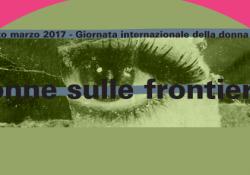 Donne sulle frontiere: 8 marzo assieme