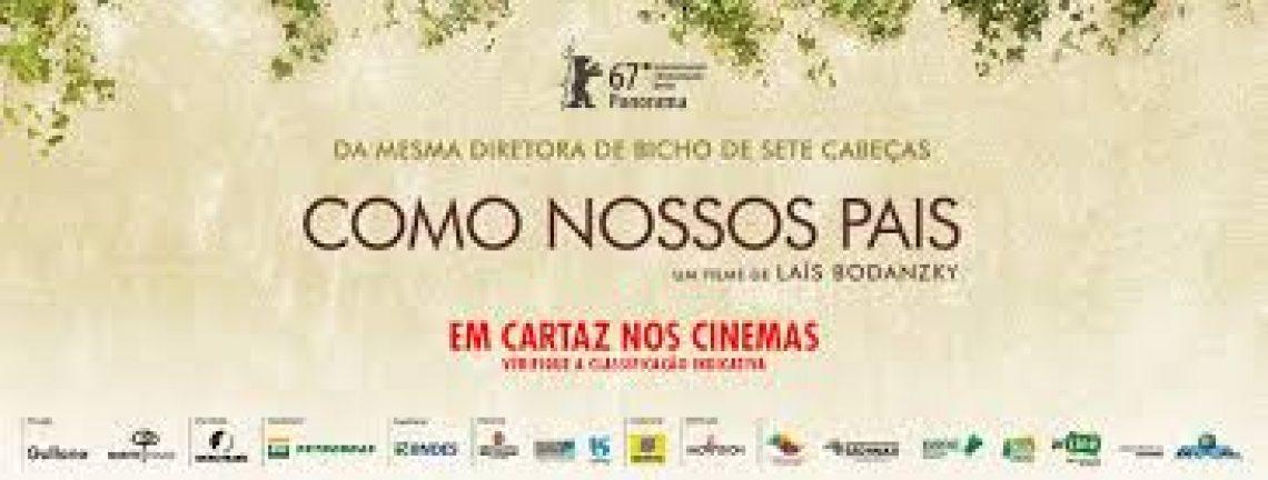 8 marzo al cinema con Como nossos pais