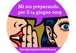 Perché manifestiamo l'8 marzo e scioperiamo il 14 giugno 2019