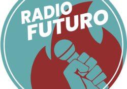 RADIO FUTURO – 15 maggio 2020