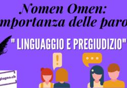 Nomen Omen: l'importanza delle parole